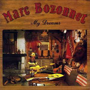 Marc Bozonnet - My Dreams