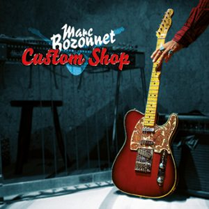 Marc Bozonnet - Custom Shop